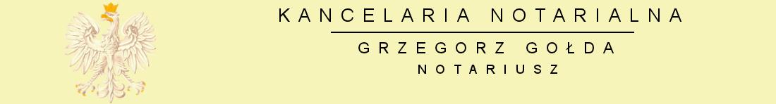 Kancelaria Notarialna – Grzegorz Gołda Notariusz