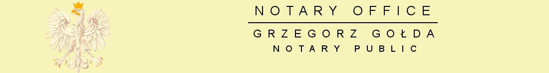 Notary Office – Grzegorz Gołda Notary Public